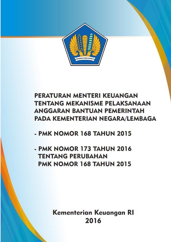 PMK 173/2016 dan PMK 168/2015 tentang Bantuan Pemerintah