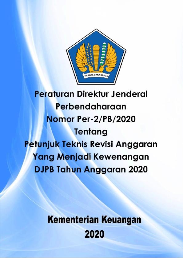 Perdirjen PB 2/2020 tentang Revisi Anggaran Kewenangan DJPB TA. 2020