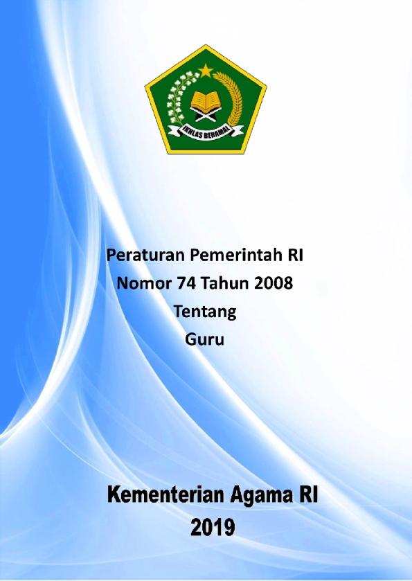 PP 74 / 2008 tentang Guru