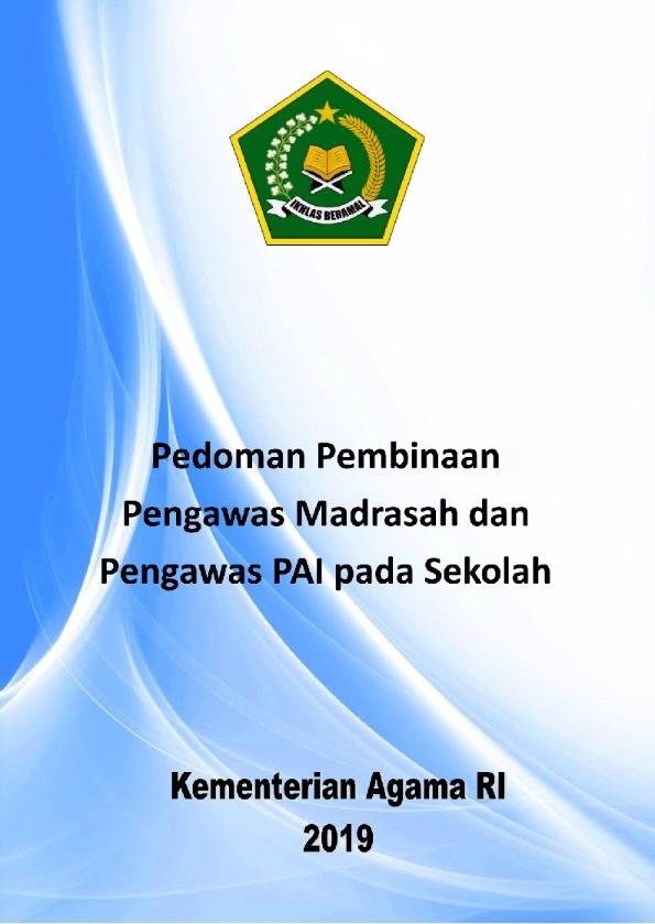 Pedoman Pembinaan Pengawas Madrasah dan Pengawas PAIS