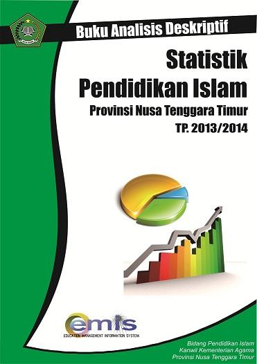 Analisis Deskriptif Statistik Pendidikan Islam Provinsi NTT TP.2013/2014