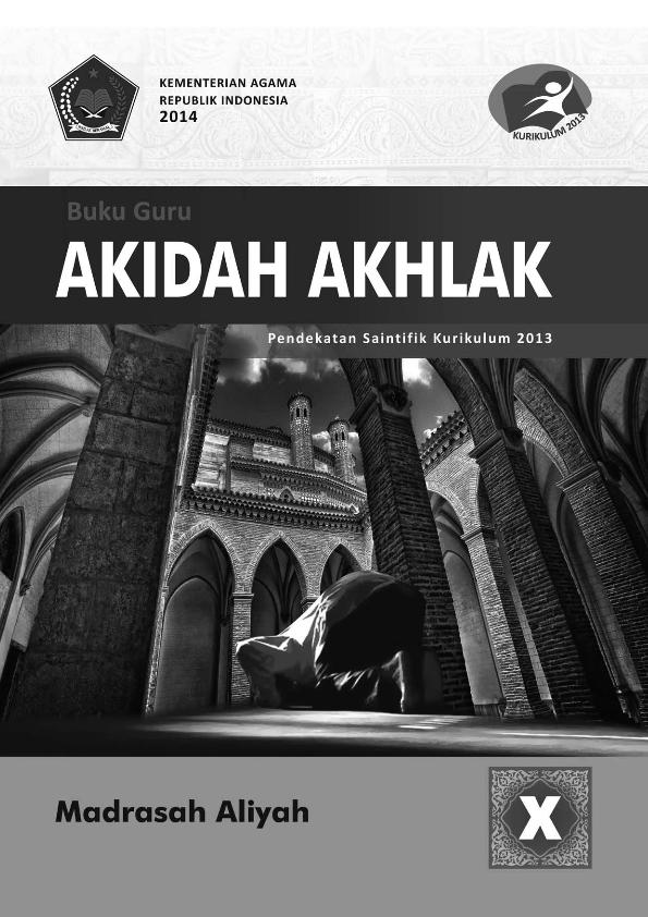 Aqidah Akhlak MA (IPA-IPS-Bahasa) Kelas 10_Guru