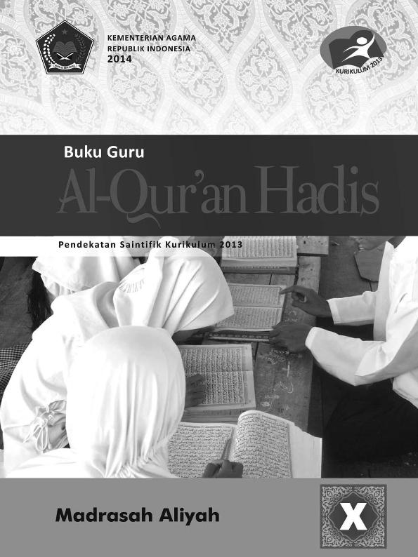 Al-Qur'an Hadis MA (IPA-IPS-Bahasa) Kelas 10_Guru