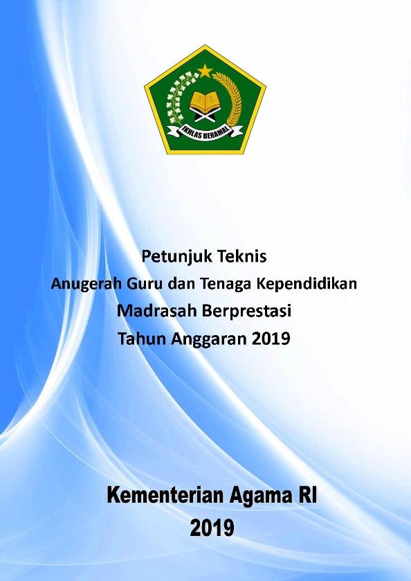 Juknis Anugrah GTK Madrasah Berprestasi Tahun 2019