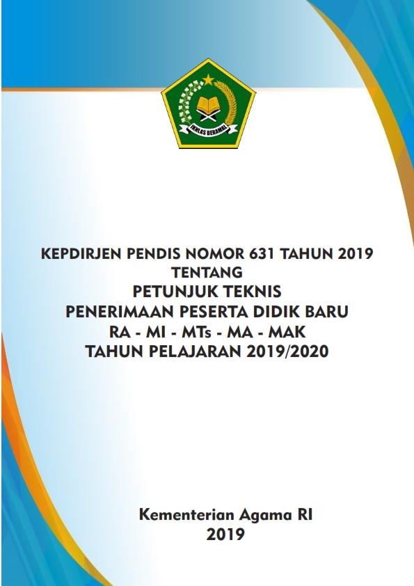 Juknis PPDB RA, MI, MTs, MA dan MAK TP.2019-2020