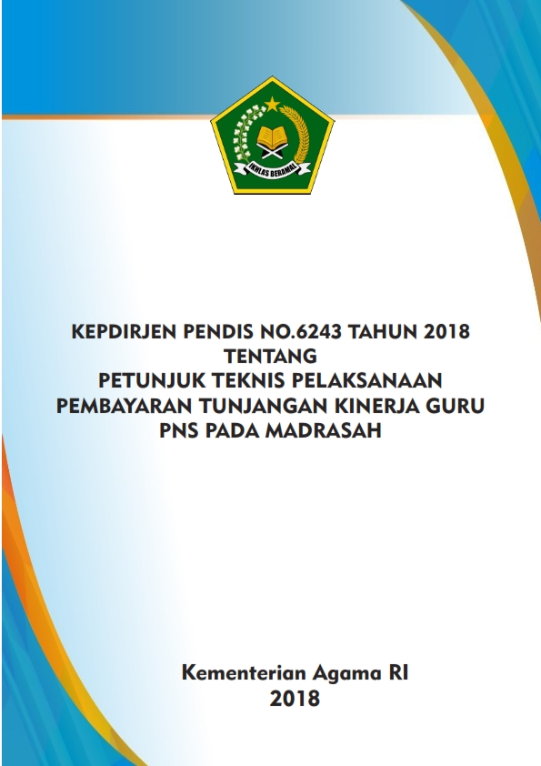Juknis Pembayaran Tunjangan Kinerja Guru PNS Madrasah 2018