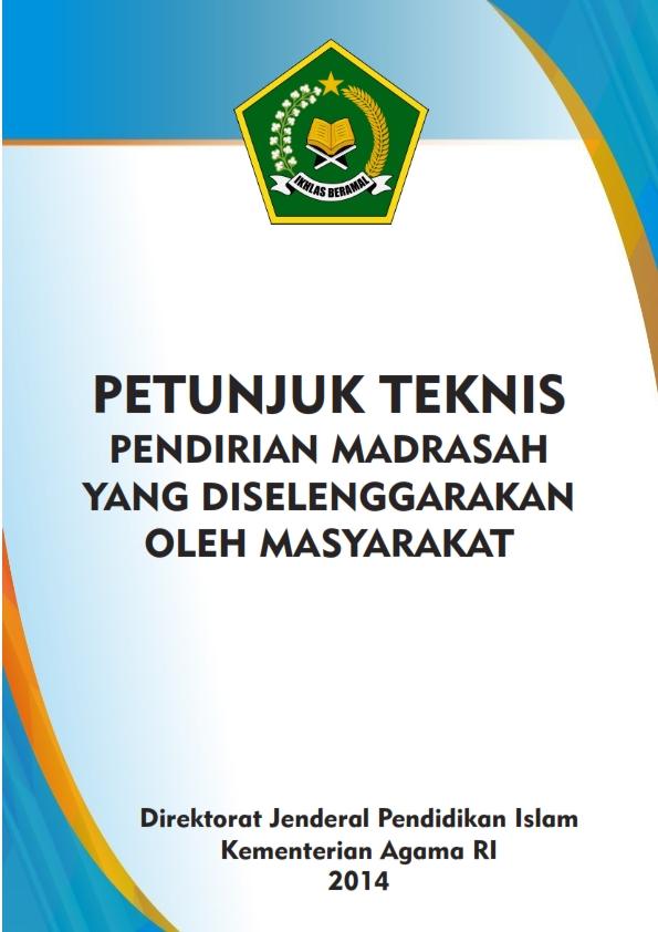 Juknis Pendirian Madrasah Swasta