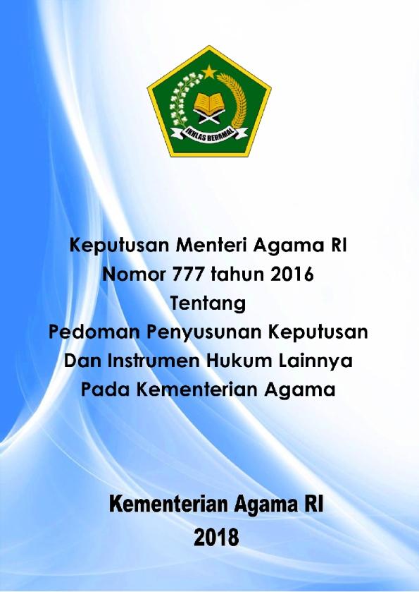 KMA 777/2016 Tentang Pedoman Penyusunan Keputusan dan Instrumen Hukum Kemenag