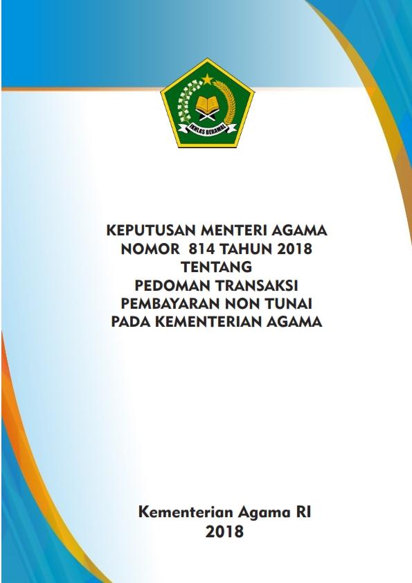 KMA 814/2018 tentang Transaksi Pembayaran Non Tunai pada Kemenag