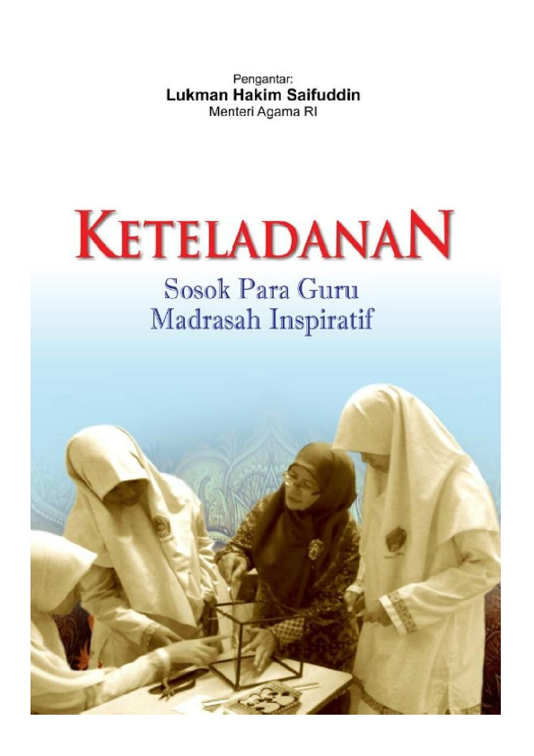 Keteladanan : Sosok Guru Madrasah Inspiratif