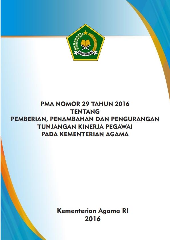 PMA 29/2016 Tentang Tunjangan Kinerja Pegawai pada Kementerian Agama
