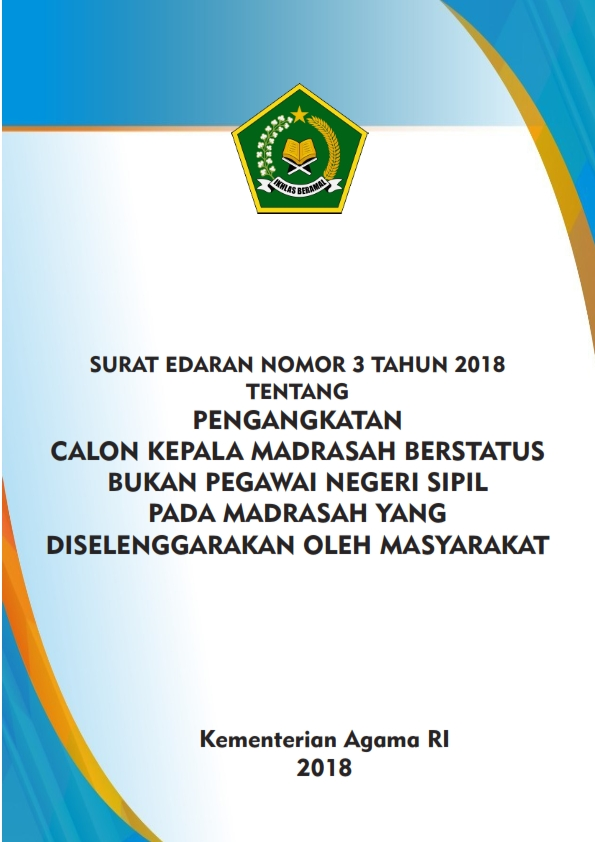 SE Nomor 3 Tahun 2018 tentang Pengangkatan Kamad Non PNS pada Madrasah Swasta