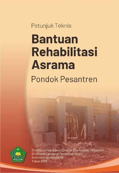 Juknis Bantuan Rehabilitasi Arsama Pondok Pesantren Tahun 2019