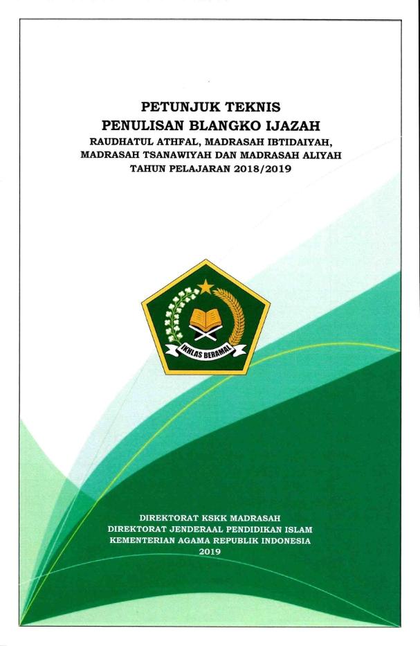 Juknis Penulisan Blangko Ijazah RA-Madrasah TP.2018/2019