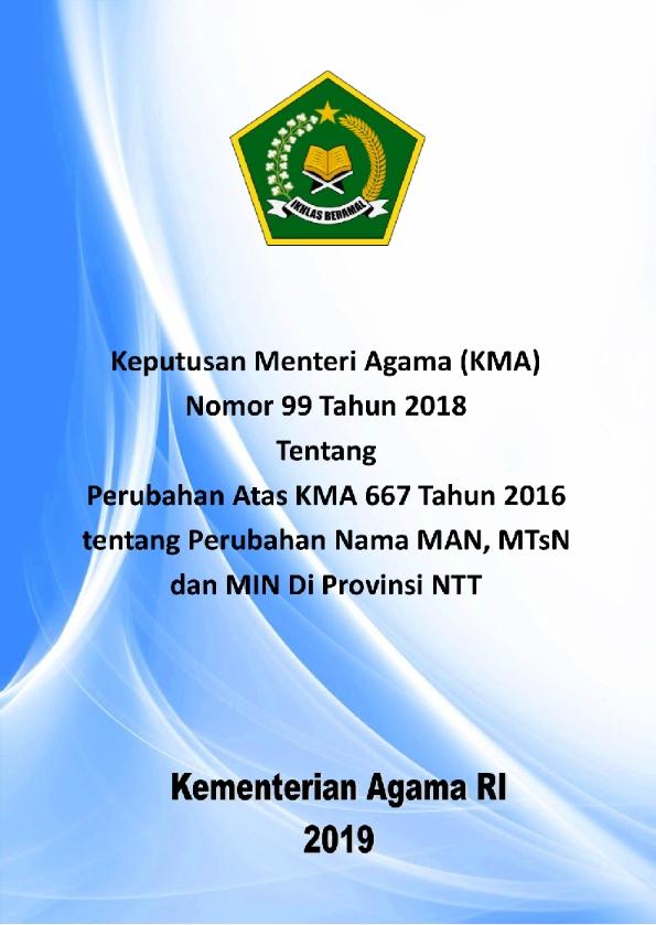KMA 99/2018 tentang Perubahan KMA 667/2016 tentang Perubahan Nama Madrasah Negeri di NTT