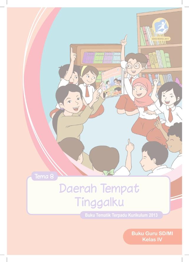 Tema 8 MI Kelas 4_Guru