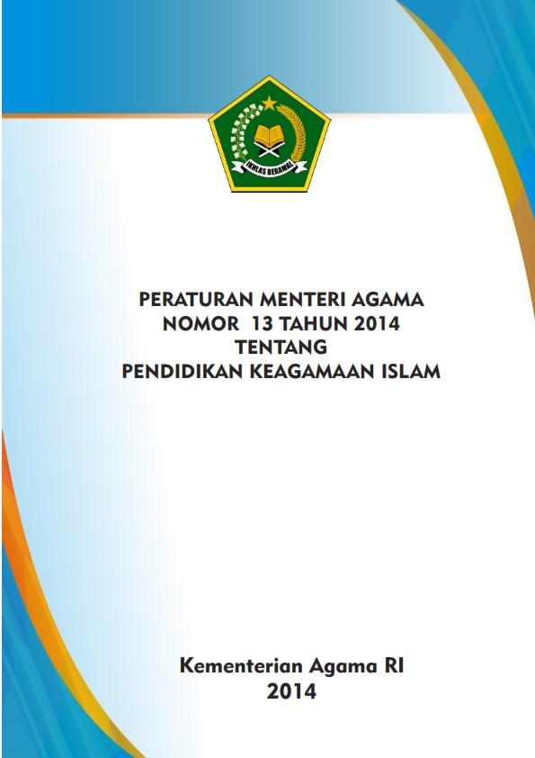 PMA 13/2014 tentang Pendidikan Keagamaan Islam