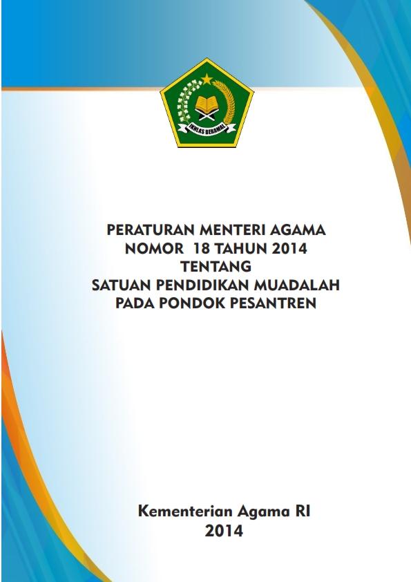 PMA 18/2014 tentang Pendidikan Muadalah pada Pondok Pesantren
