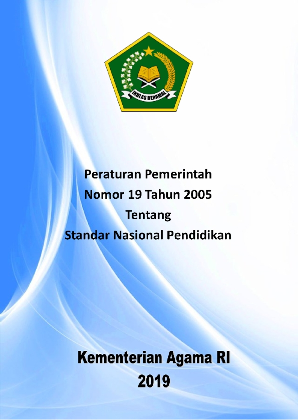 PP 19/2005 Tentang Standar Nasional Pendidikan