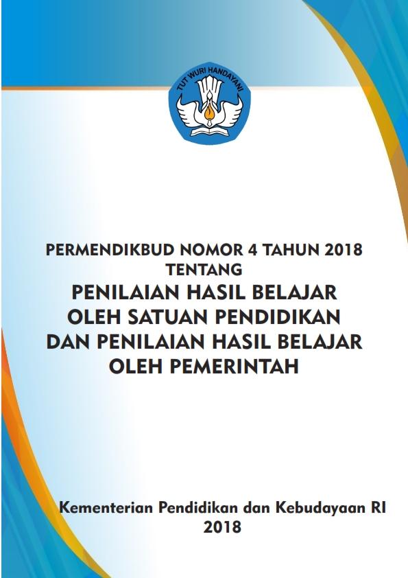 Permendikbud No.4/2018 Tentang Penilaian Hasil Belajar