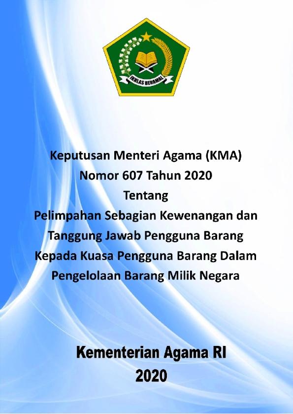 KMA No.607/2020 tentang Pelimpahan Kewenangan Pengelolaan BMN