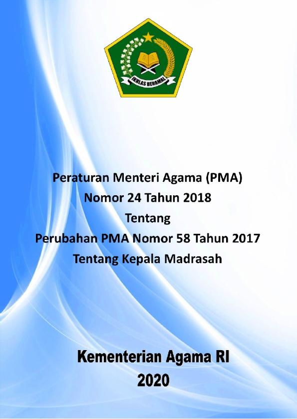 PMA 24 Tahun 2018 tentang Perubahan PMA 58-2017 tentang Kepala Madrasah