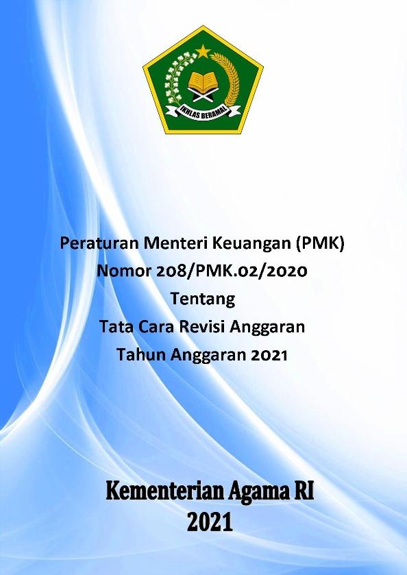 PMK 208/2020 Tentang Tata Cara Revisi Anggaran TA.2021