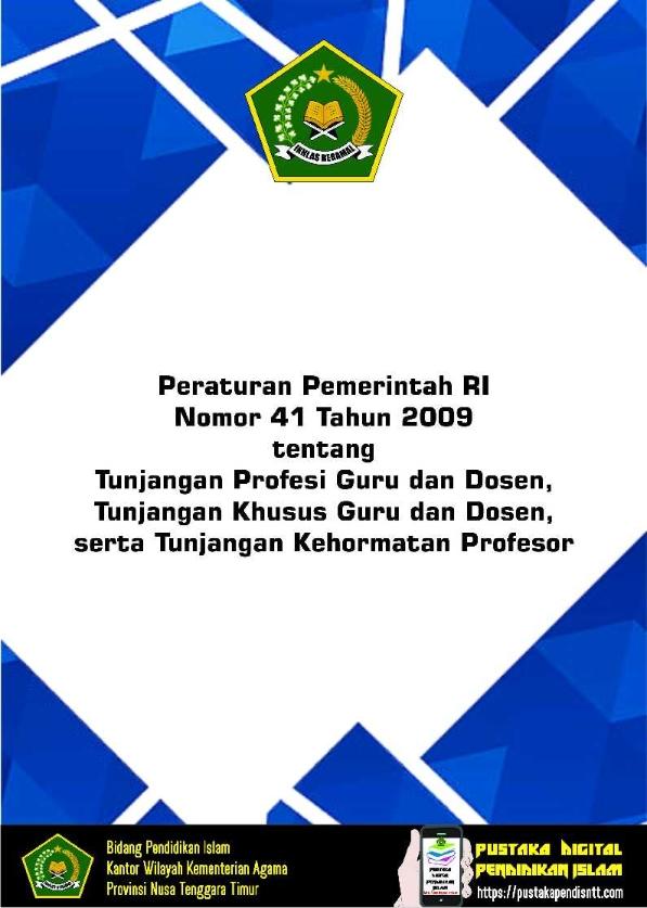 PP 41/2009 tentang Tunj. Profesi Guru & Dosen, Tunj. Khusus Guru & Dosen