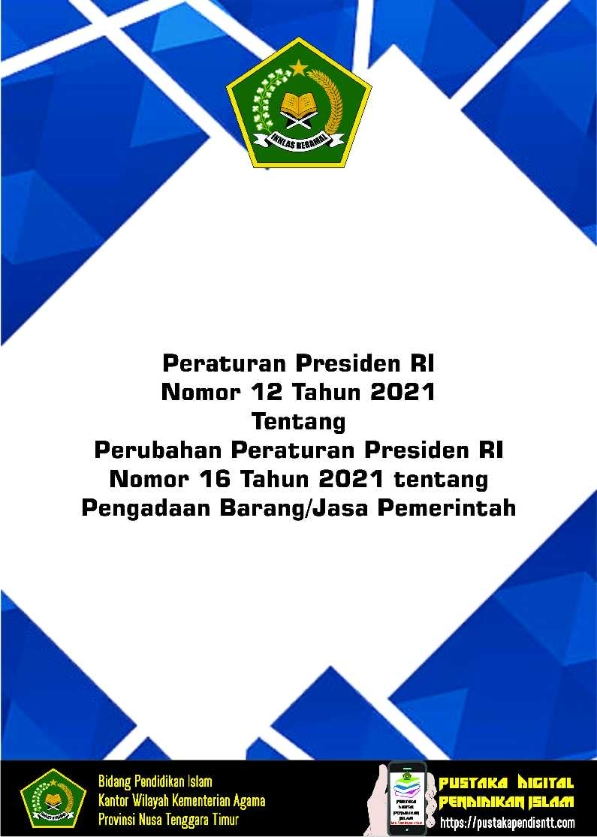 Perpres 12/2021 tentang Perubahan Perpres 16/2018 tentang Pengadaan Barang/Jasa Pemerintah